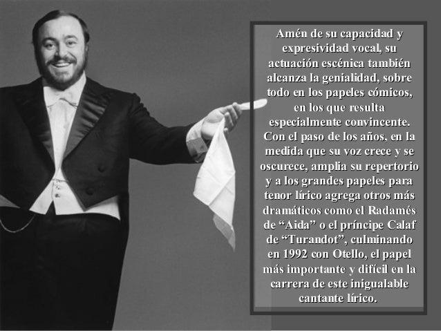 """De esta forma, anualmente se organizaron conciertos en su ciudad natal, Módena, bajo el título de """"Pavarotti and friends"""",..."""