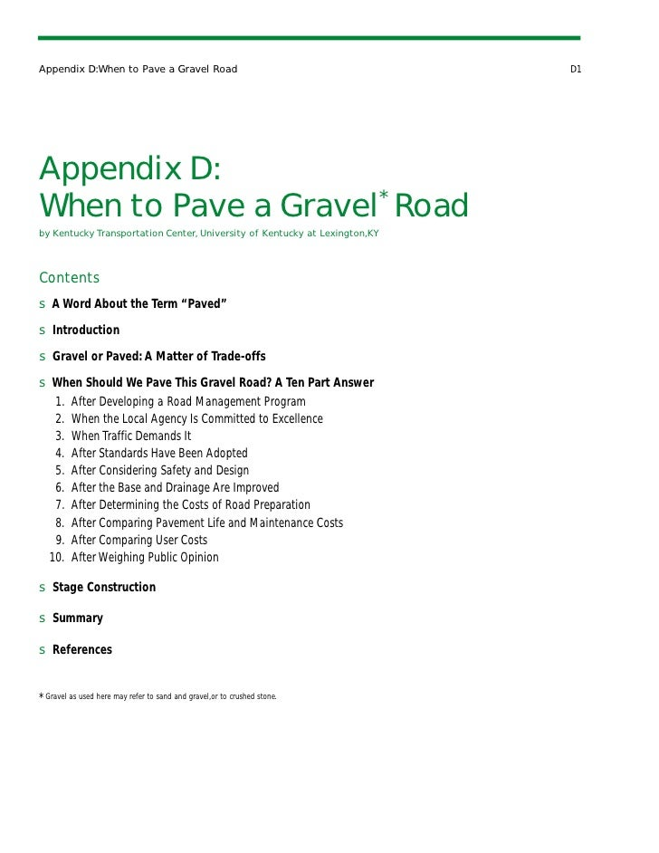 Appendix D:When to Pave a Gravel Road                                       D1Appendix D:When to Pave a Gravel* Roadby Ken...