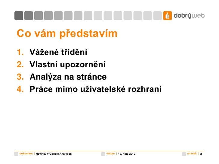 Praktické využití novinek v Google Analytics Slide 2