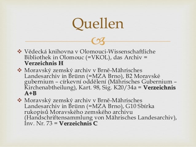   Vědecká knihovna v Olomouci-Wissenschaftliche Bibliothek in Olomouc (=VKOL), das Archiv = Verzeichnis H  Moravský zem...