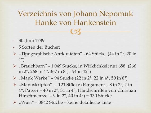 """ - 30. Juni 1789 - 5 Sorten der Bücher:  """"Tipographische Antiquitäten"""" - 64 Stücke (44 in 2°, 20 in 4°)  """"Brauchbarn"""" -..."""