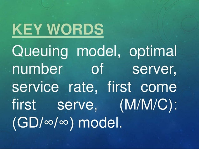 queuing theory models as applied to The institute for systems research isr develops this survey covers analytical queuing theory models applied directly to healthcare systems.