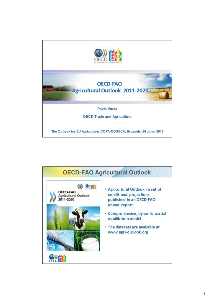 OECD‐                      OECD‐FAO            Agricultural Outlook  2011‐2020            Agricultural Outlook  2011‐     ...