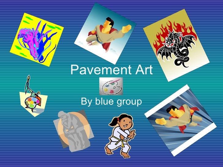 Pavement Art By blue group