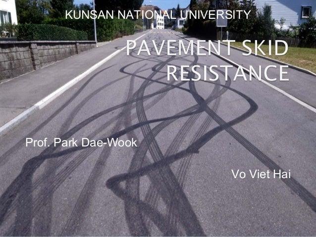 Pavement Skid Resistance
