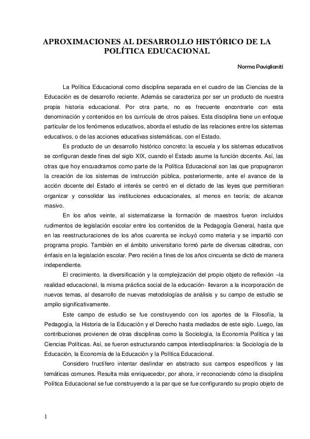1 AAPPRROOXXIIMMAACCIIOONNEESS AALL DDEESSAARRRROOLLLLOO HHIISSTTÓÓRRIICCOO DDEE LLAA PPOOLLÍÍTTIICCAA EEDDUUCCAACCIIOONNA...