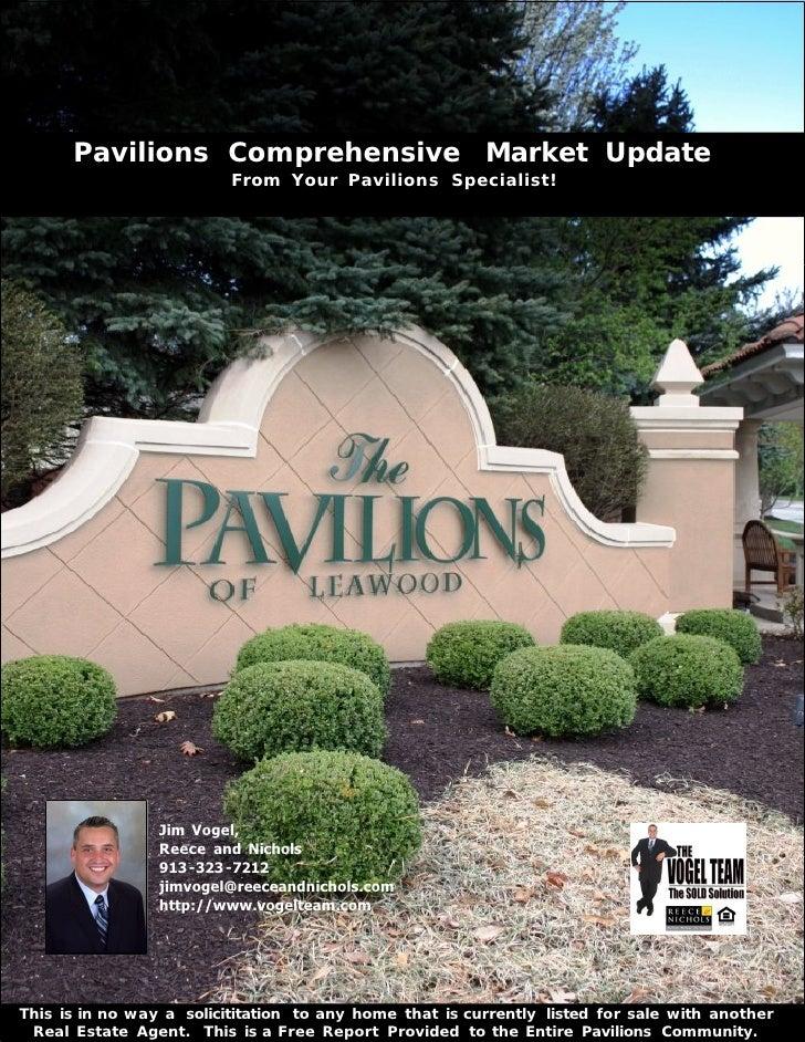 Pavilions Comprehensive Market Update                          From Your Pavilions Specialist!                 Jim Vogel, ...