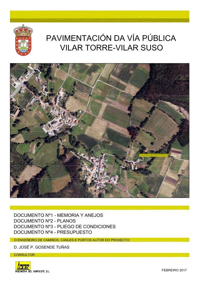 PAVIMENTACIÓN DA VÍA PÚBLICA VILAR TORRE- VILAR SUSO Índice General Pág. 1 de 1 ED 00 INDICE GENERAL DOCUMENTO Nº 1: MEMOR...