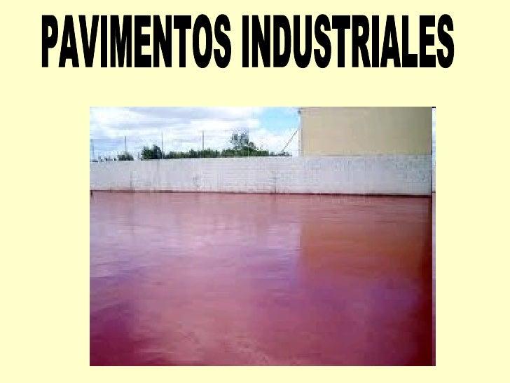 Pavimentos for Pavimentos industriales