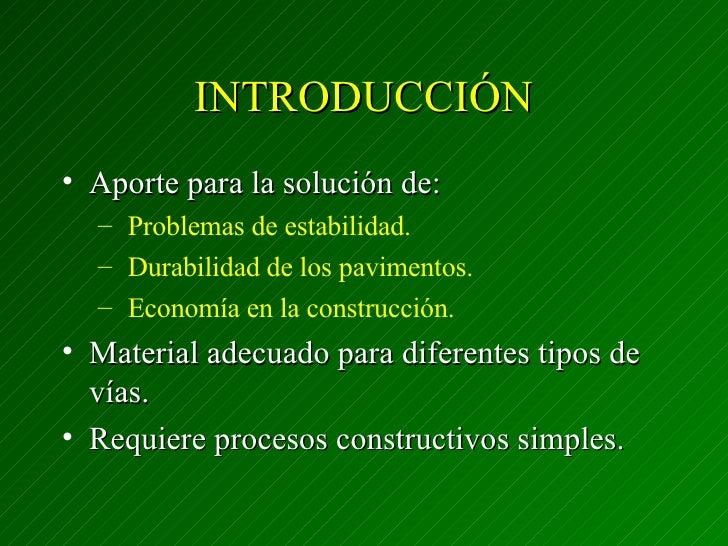INTRODUCCIÓN <ul><li>Aporte para la solución de: </li></ul><ul><ul><li>Problemas de estabilidad. </li></ul></ul><ul><ul><l...