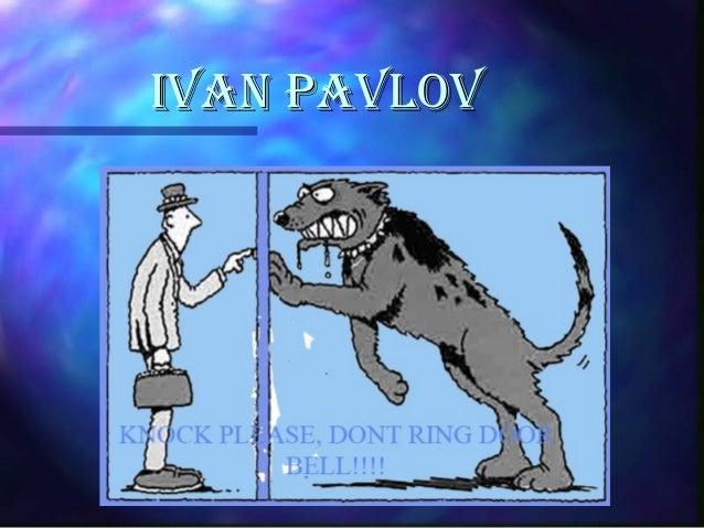 IVAN PAVLOVIVAN PAVLOV