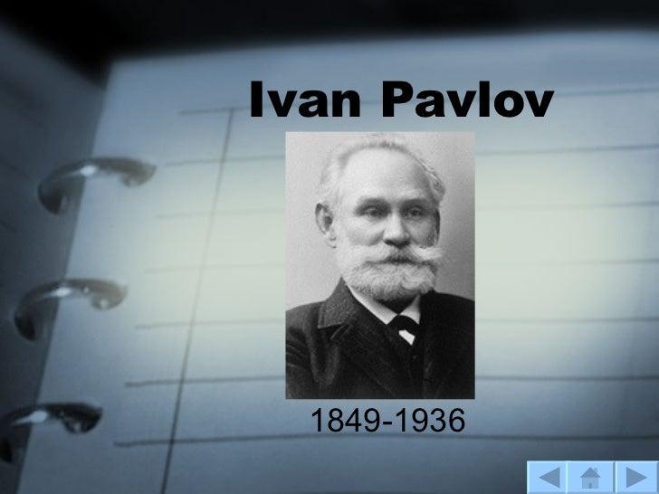 Ivan Pavlov 1849-1936