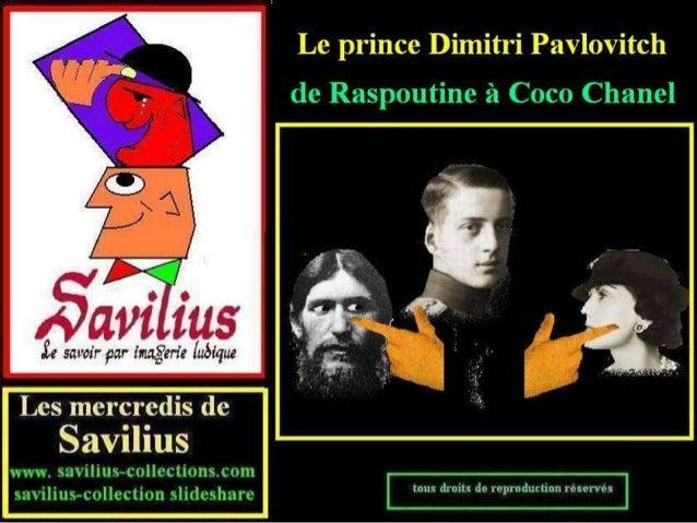 Pavlovitch de Raspoutine à Coco Chanel
