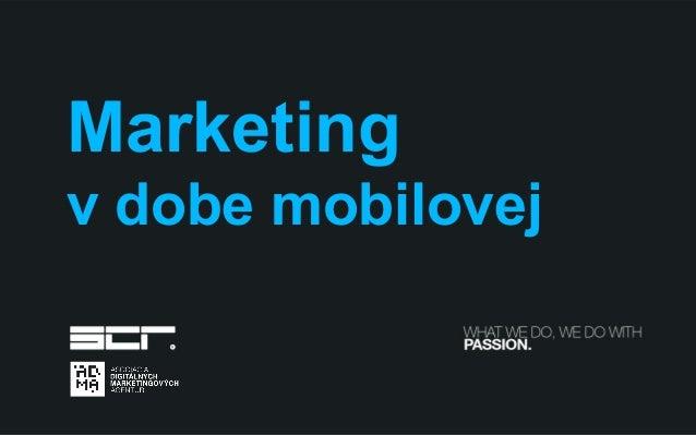 Marketingv dobe mobilovej