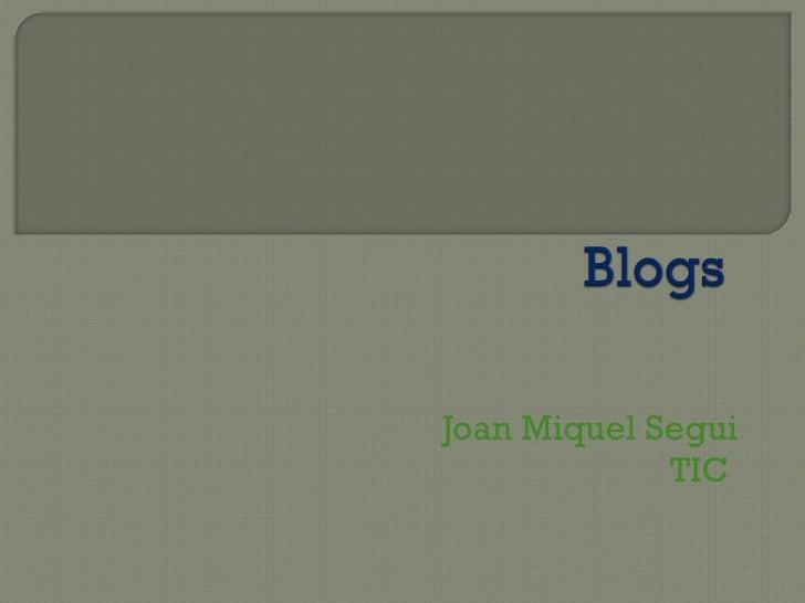 Joan Miquel Segui TIC