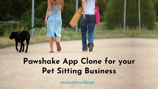 Pawshake App Clone for your Pet Sitting Business www.esiteworld.com