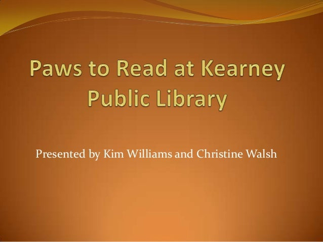Presented by Kim Williams and Christine Walsh