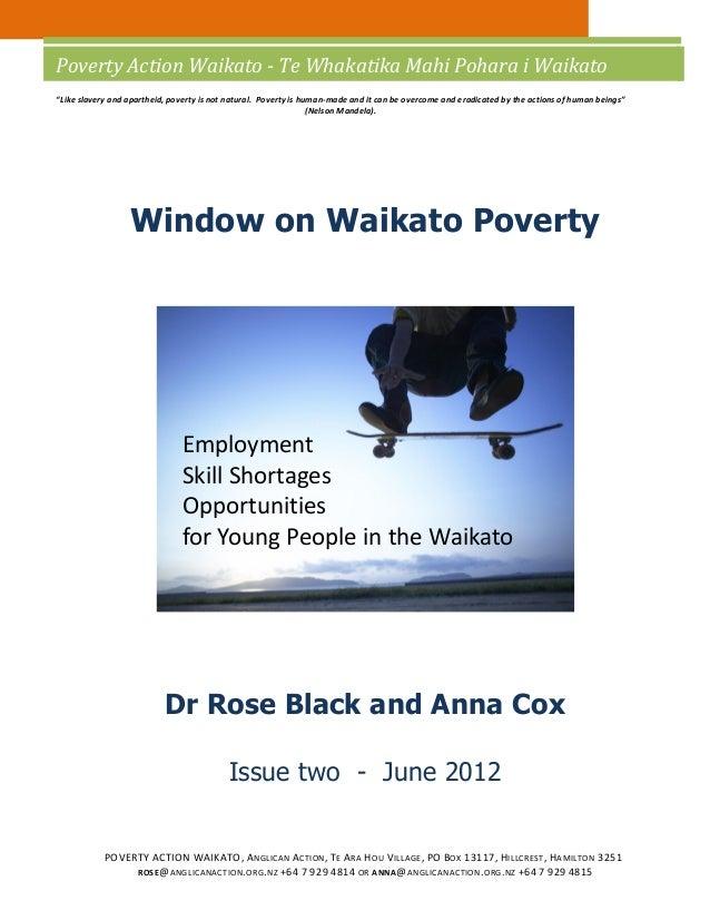 """Poverty Action Waikato - Te Whakatika Mahi Pohara i Waikato""""Like slavery and apartheid, poverty is not natural. Poverty is..."""