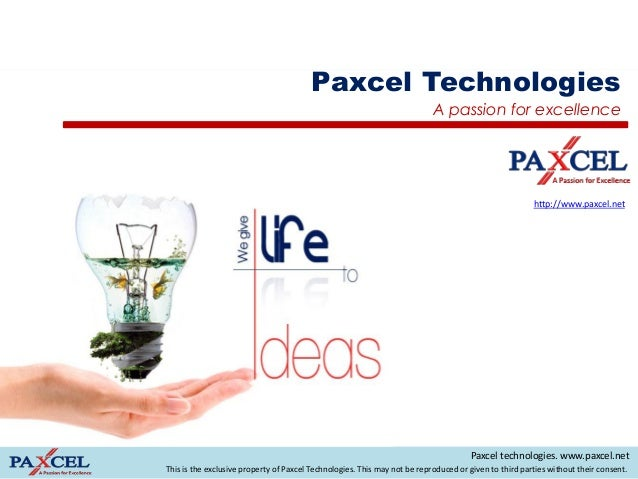 Paxcel Technologies                                                                           A passion for excellence    ...