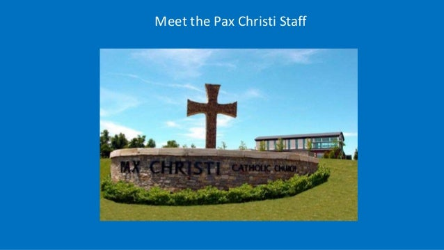 Meet the Pax Christi Staff