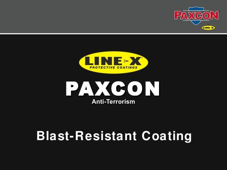 PAXCON        Anti-TerrorismBlast-Resistant Coating