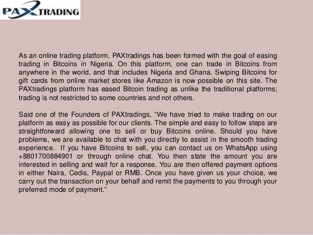 Pa xtradings is offering online bitcoin trading in nigeria Slide 3