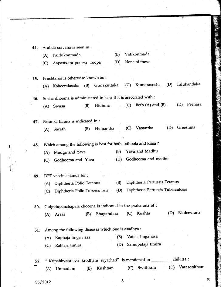 44.    Asabda sravana is seen in      :            (A)    Paithikonmada                            (B)     Vatikonmada    ...