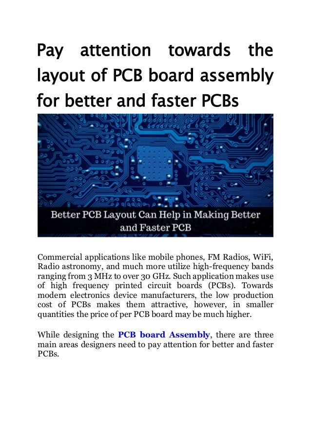 Pay attention towards the layout of pcb board assembly for