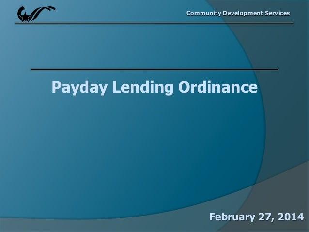 Community Development Services  Payday Lending Ordinance  February 27, 2014