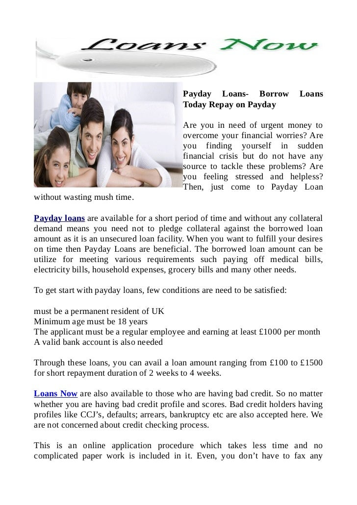 Payday Loans- Borrow             Loans                                          Today Repay on Payday                     ...