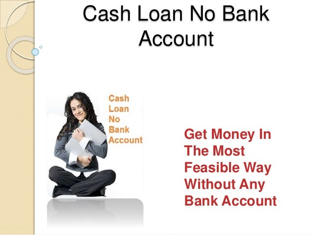 Payday loan no checking account needed / Rapid payday loans