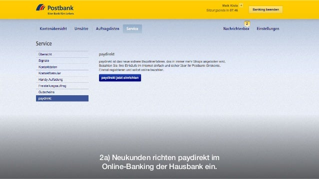 2a) Neukunden richten paydirekt im Online-Banking der Hausbank ein.