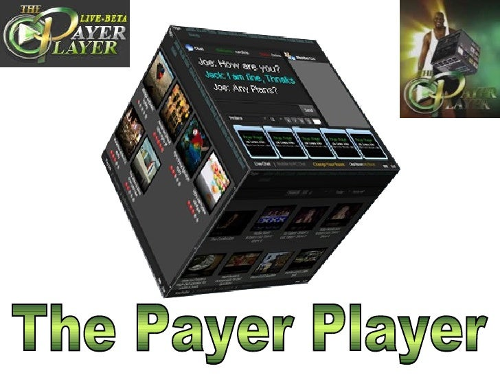 The Payer Player