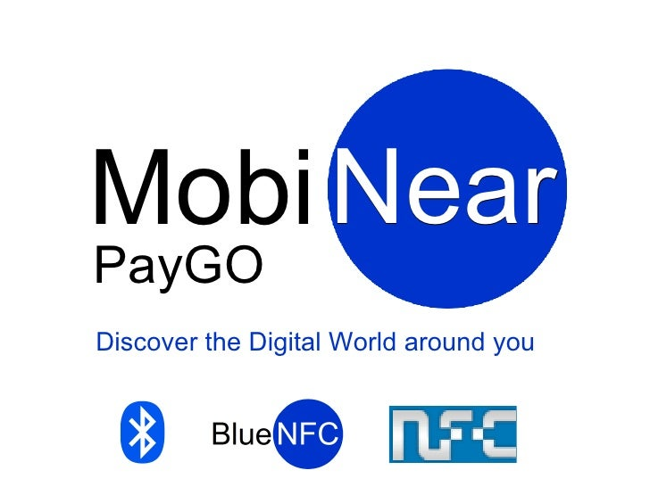 Mobi Near PayGO Discover the Digital World around you