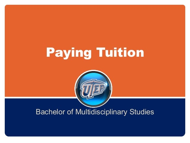 Paying Tuition Bachelor of Multidisciplinary Studies