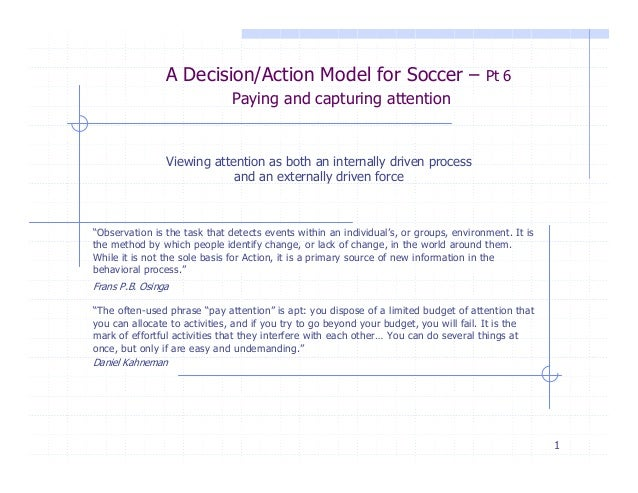 A Decision/Action Model for Soccer –                                   Pt 6                              Paying and captur...