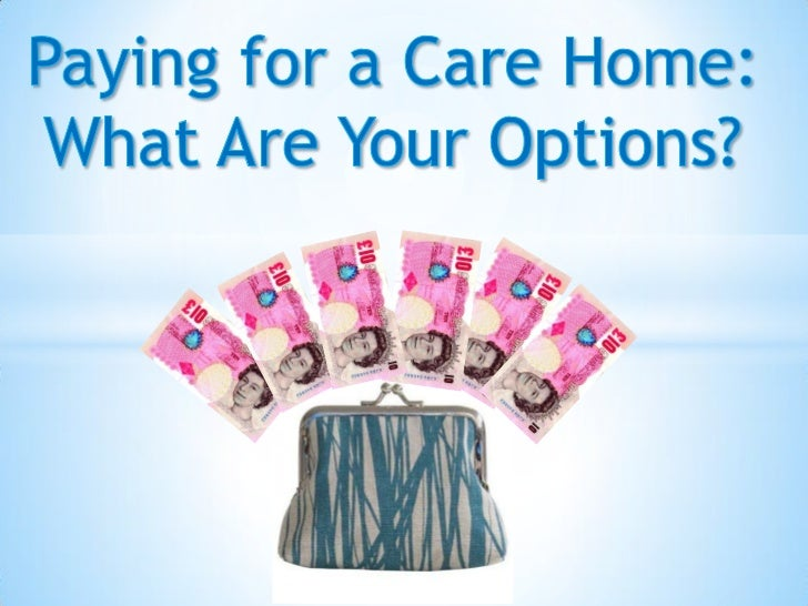 The cost of a care home differs for everybody. It depends onthe type of care you require and your capital.                ...