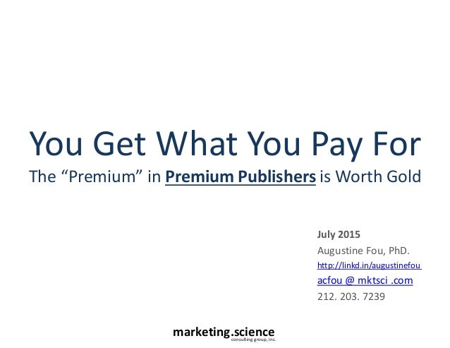 Paying Premium Publishers is Worth It by Augustine Fou