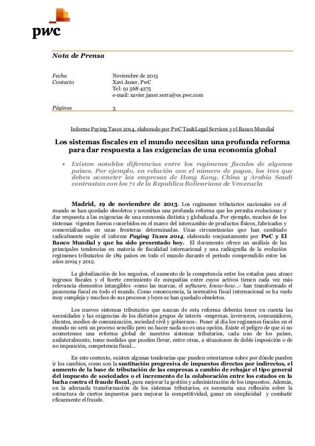 Nota de Prensa Fecha Contacto  Noviembre de 2013 Xavi Janer, PwC Tel: 91 568 4275 e-mail: xavier.janer.serra@es.pwc.com  P...