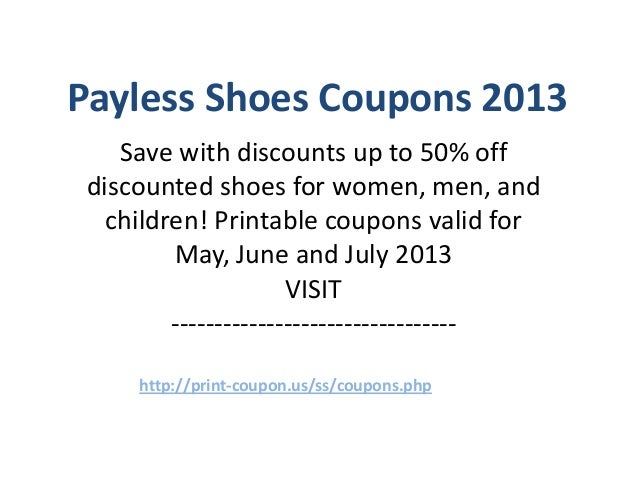 photo relating to Printable Coupons Payless identified as Payless Footwear Coupon codes Code May well 2013 June 2013 July 2013