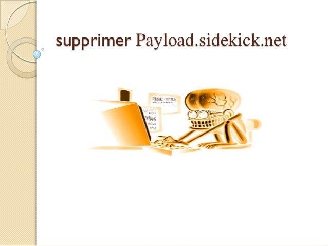 supprimer Payload.sidekick.net