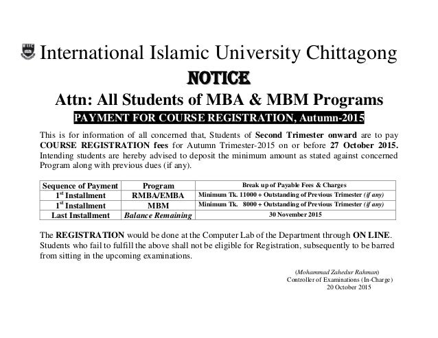 International Islamic University Chittagong NNOOTTIICCEE Attn: All Students of MBA & MBM Programs PAYMENT FOR COURSE REGIS...
