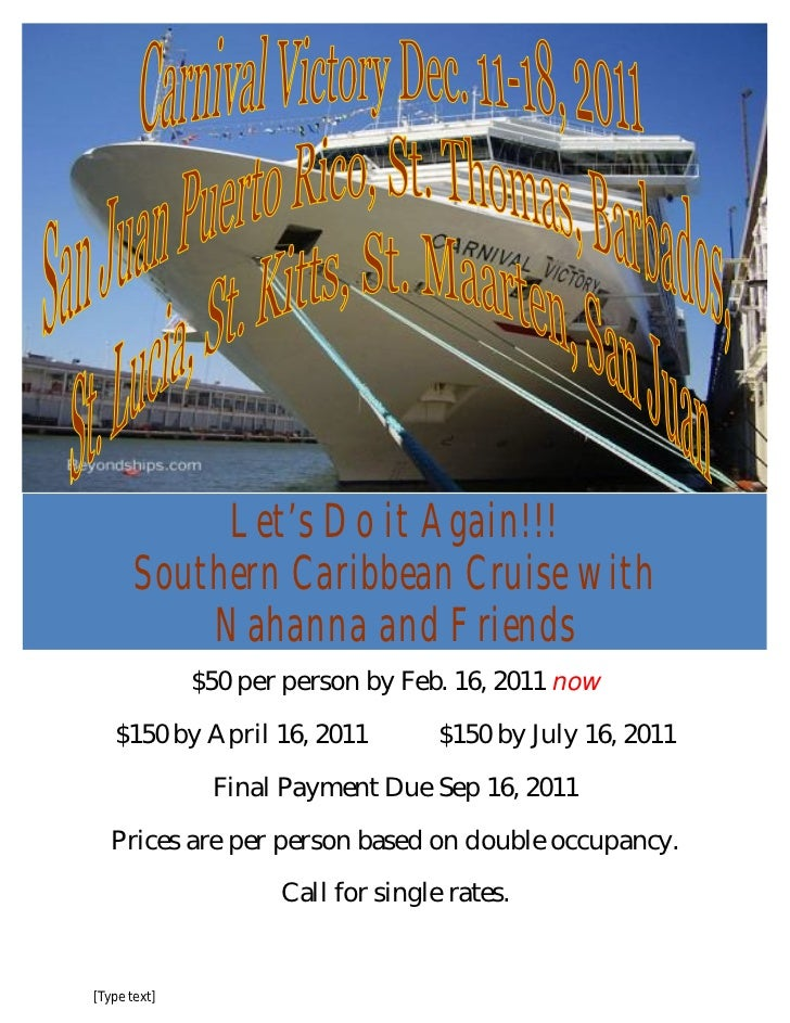 Let's Do it Again!!!       Southern Caribbean Cruise withOcean View Cabins – from $606.61           Nahanna and FriendsBal...