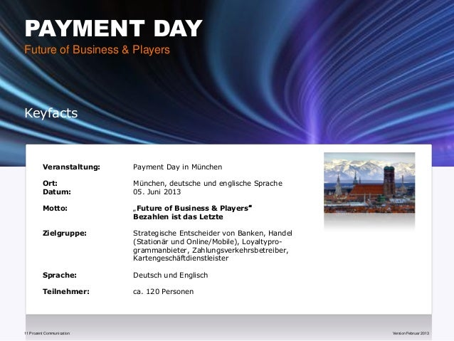 PAYMENT DAYFuture of Business & PlayersKeyfacts         Veranstaltung:    Payment Day in München         Ort:             ...