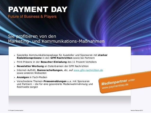 PAYMENT DAYFuture of Business & PlayersSie profitieren von denMarketing- und Kommunikations-Maßnahmen            Speziell...