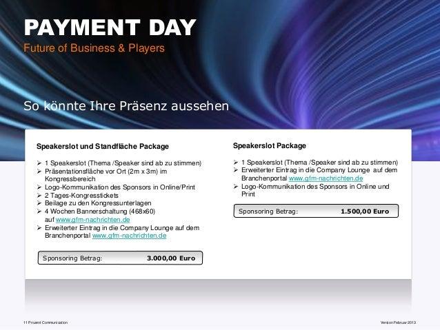 PAYMENT DAYFuture of Business & PlayersSo könnte Ihre Präsenz aussehen       Speakerslot und Standfläche Package          ...
