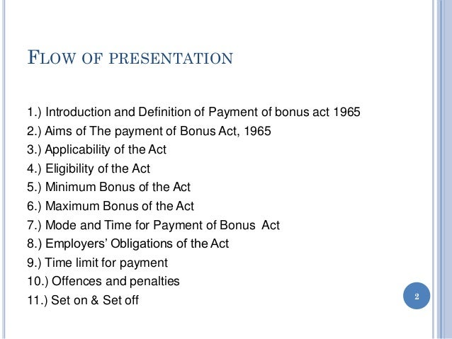 bonus act Presentation onthe payment of bonus act, 1965 presented by- premanshu garg.
