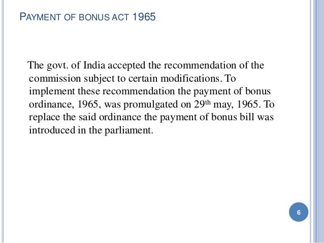 payment of bonus act india Laws of india blog  the payment of bonus (amendment) bill, 2015:  2015 the bill seeks to amend the payment of bonus act, 1965.