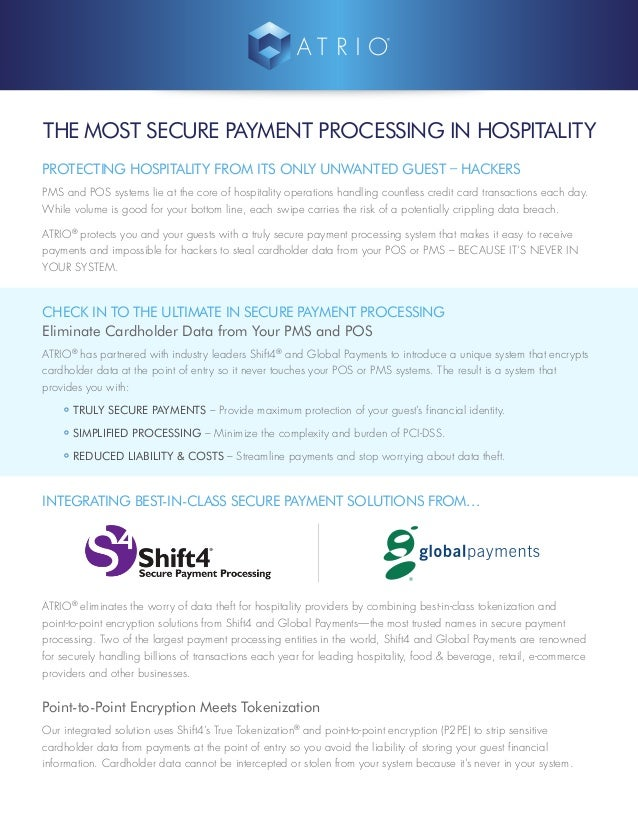 THE MOST SECURE PAYMENT PROCESSING IN HOSPITALITY PROTECTING HOSPITALITY FROM ITS ONLY UNWANTED GUEST – HACKERS PMS and PO...