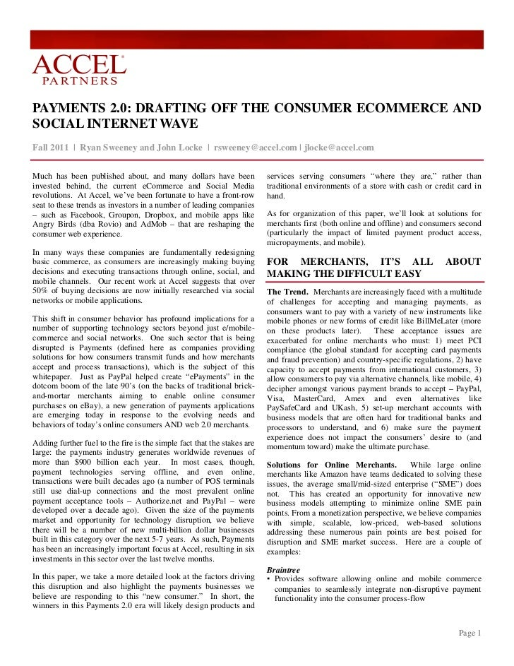 ®PAYMENTS 2.0: DRAFTING OFF THE CONSUMER ECOMMERCE ANDSOCIAL INTERNET WAVEFall 2011 | Ryan Sweeney and John Locke | rsween...